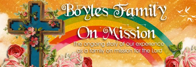 Boyles Family On Mission