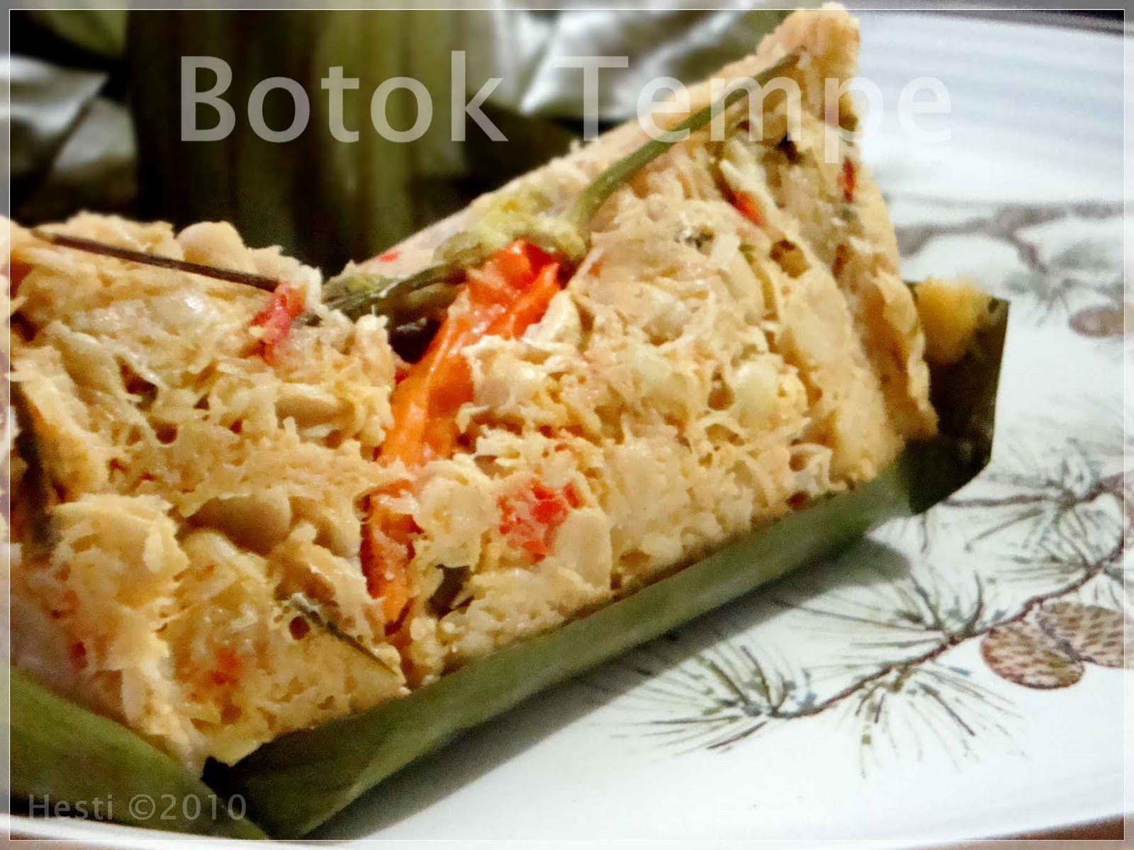 HESTI'S KITCHEN : Yummy For Your Tummy: Botok Tempe