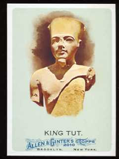 2010 Allen and Ginter King Tut