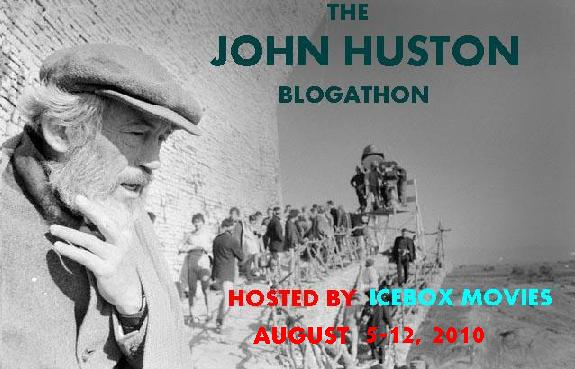 John Huston Blogathon