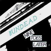 Undead Nine Toes Later