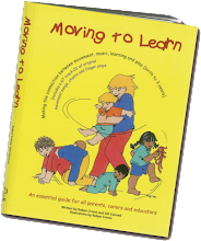 MOVING TO LEARN by Robyn Crowe and Gill Connell