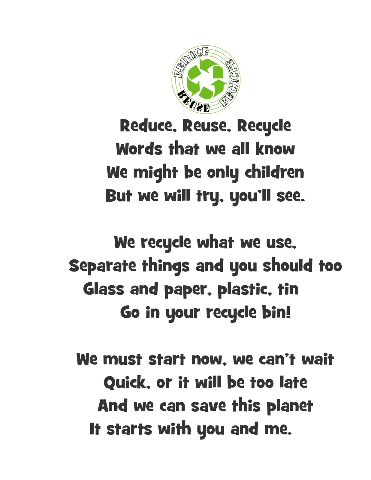 Reduce Reuse Recycle Reuse Recycle And Poem