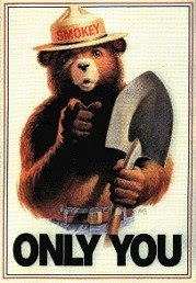 Smokey Bear-Only You Poster
