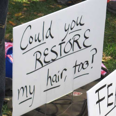 Could you restore my hair, too? black marker on white poster board