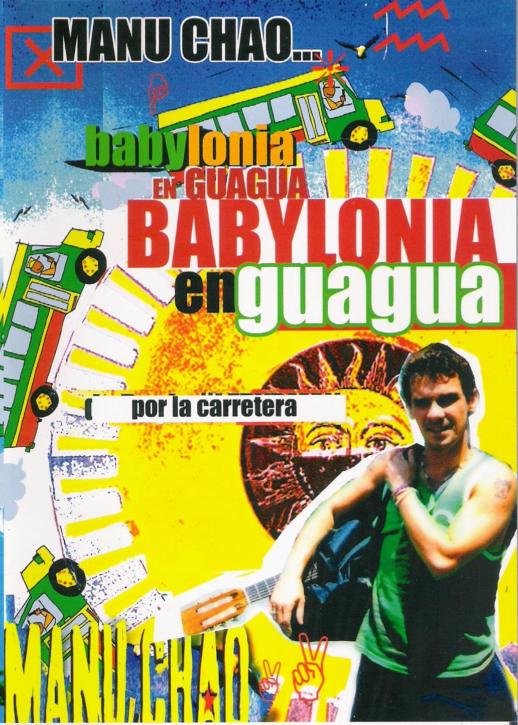 Manu Chao Babylonia En Guagua - Live Radio Bemba Sound System