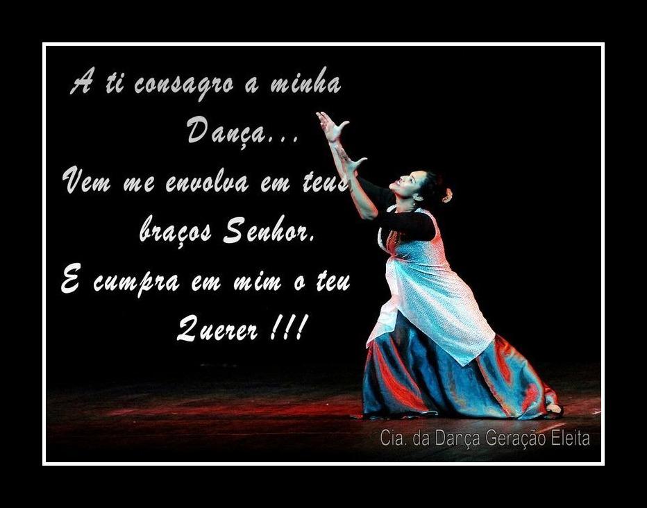 Frases De Dança - a ti consagro