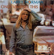 Larry Norman & Keith Green: A Study in Contrasts