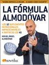 """Libro Super Recomendado. La fórmula Almodóvar, """" Los 10 suplementos nutricionales imprescindibles a partir de los 40″"""