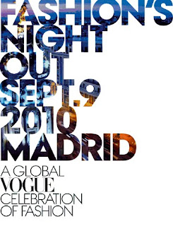 FASHION´S NIGHT OUT SEPT. 9 – 2010 MADRID. SEPTIEMBRE * DEFINITIVAMENTE*  EL MES DE LA MODA EN MADRID ¡¡
