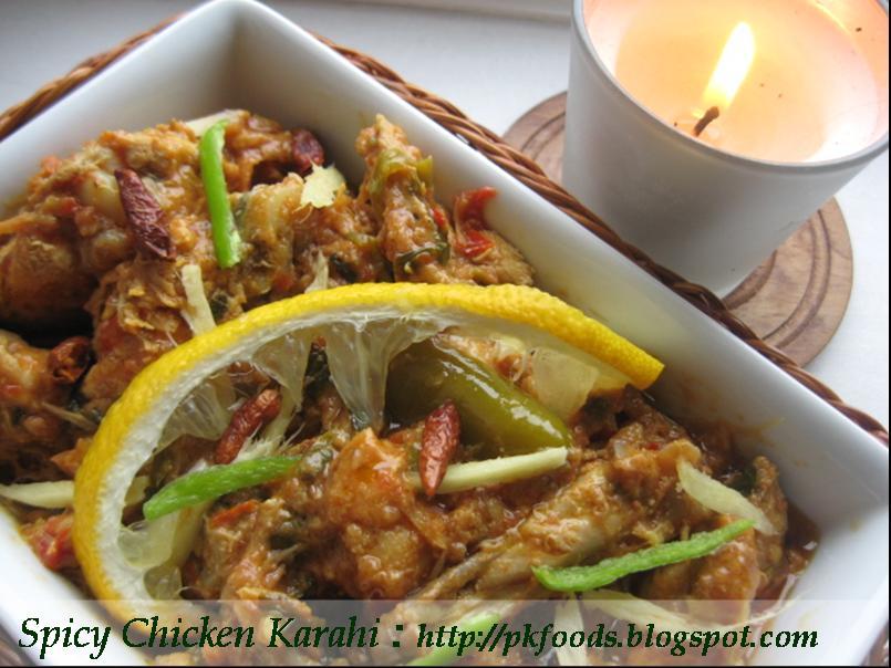 Pakistani Food Recipes: Spicy Chicken Karahi