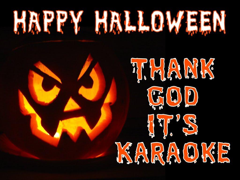 Thank God It's Karaoke: Scary~Oke Karaoke Night