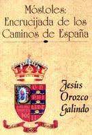 Móstoles, encrucijada de los cáminos de España