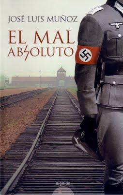 El mal absoluto – José Luis Muñoz