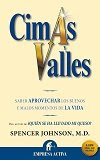 Libro CIMAS Y VALLES. Spencer Johnson