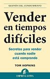 Libro VENDER EN TIEMPOS DIFICILES. Tom Hopkins
