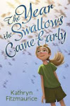 The Year the Swallows Came Early, paperback edition