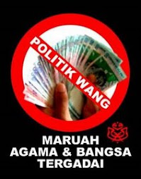SAY NO TO 'POLITIK WANG'
