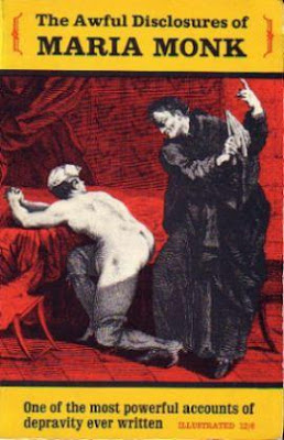 Cover of 'Awful Disclosures of Maria Monk', showing nude woman praying and monk about to beat her with whip