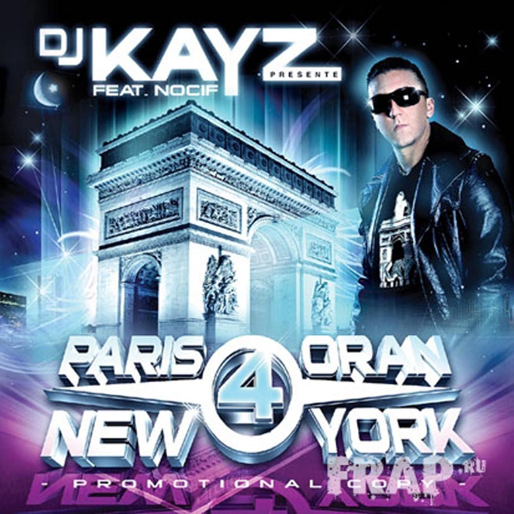 PARIS TÉLÉCHARGER 6 ORAN YORK KAYZ NEW DJ