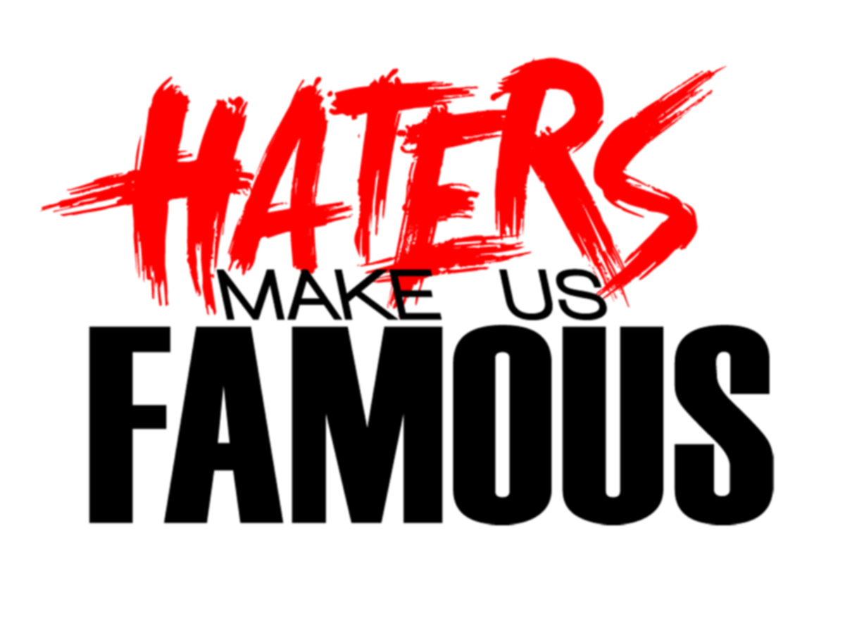 Things I Learned from HatersQuotes About Haters