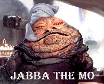 Jabba the Mo