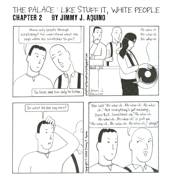 The Palace: Like Stuff It, White People, Chapter 2 by Jimmy J. Aquino