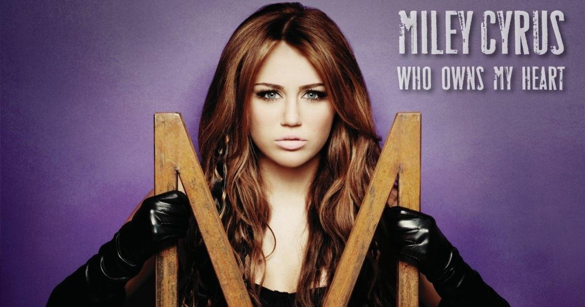 Coverlandia The 1 Place For Album Single Cover S Miley Cyrus Who Owns My Heart Official Single Cover