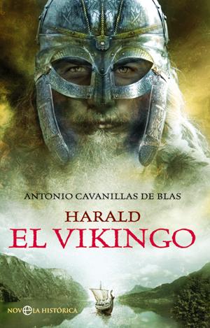 Harald. El vikingo - Antonio Cavanillas de Blas - http://freelibro.com/