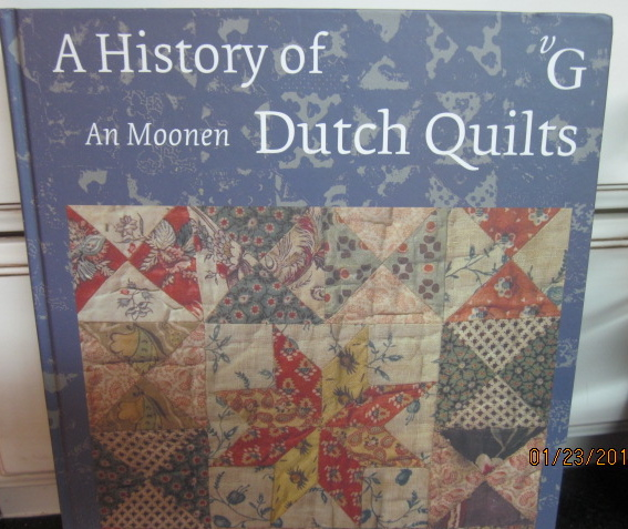 An Moonen Quilts.Passionate Quilter A History Of Dutch Quilts Book Review