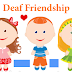 How to make new friend with deaf person?