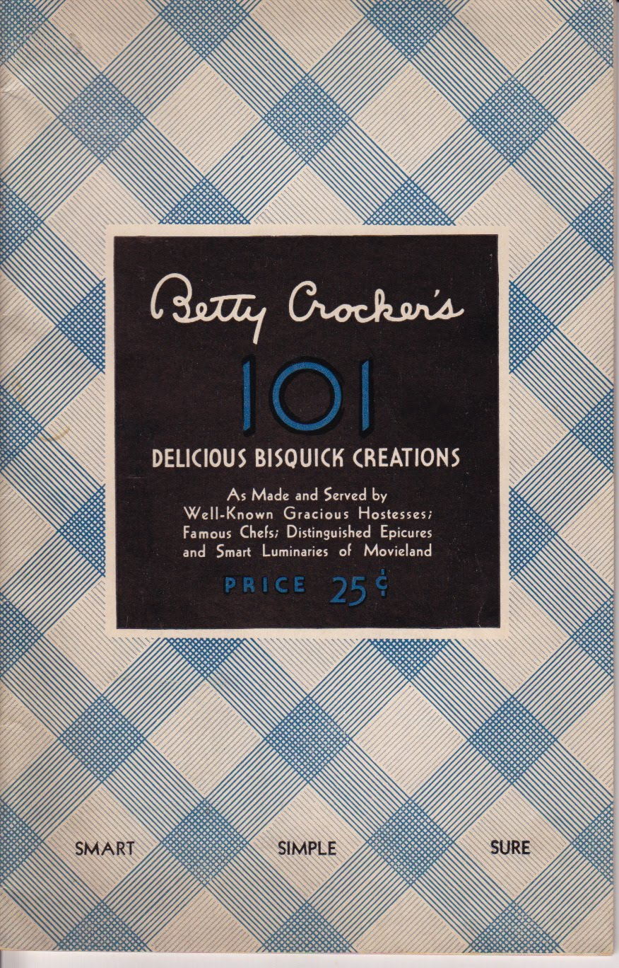 cookbook of the day betty crocker s 101 delicious bisquick creations