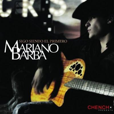 Mariano Barba_Sigo siendo el primero (2010)
