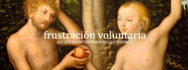 Frustración voluntaria