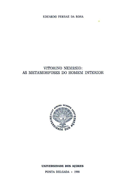 Vitorino Nemésio: As Metamorfoses do Homem Interior. 1988