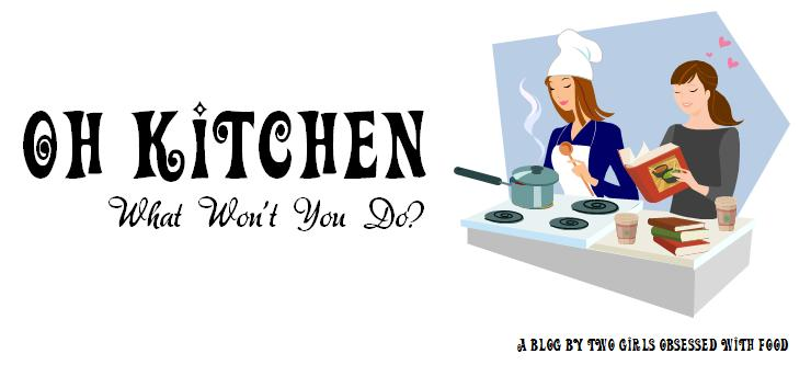 Oh Kitchen, What Won't You Do?