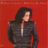 Will You Be There became Michael Jackson's biggest U.S. hit Staying in the top 10 for over six weeks