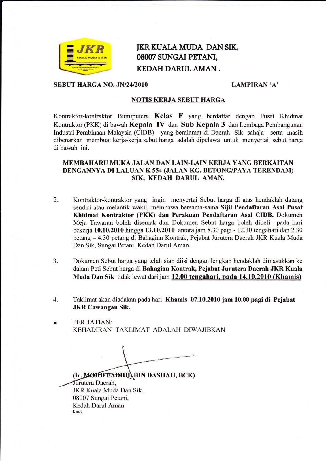 Jabatan Kerja Raya Daerah Kuala Muda Dan Sik Kontraktor Kelas F Daerah Sik Sahaja Sebut Harga Jalan Jn 21 2010 Hingga Jn 24 2010 Taklimat Sebut Harga