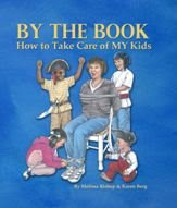 By the Book: How to Take Care of My Kids