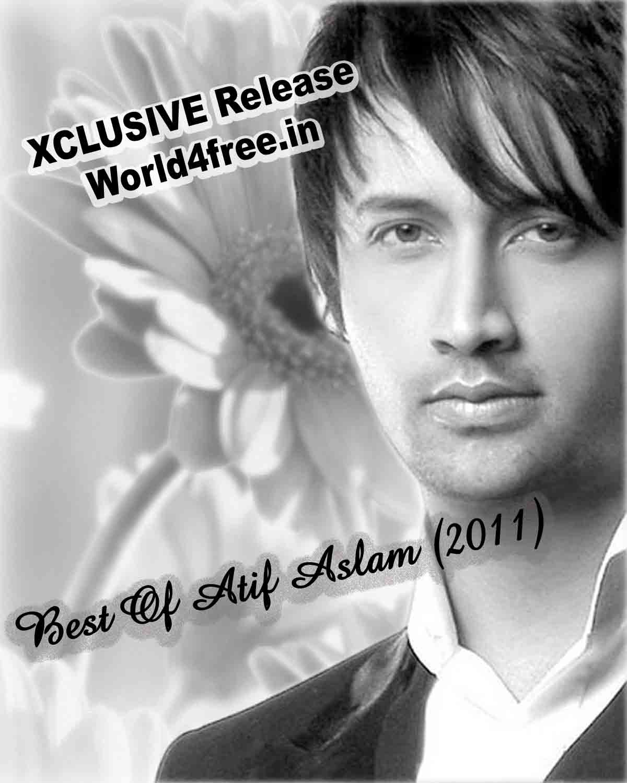 Main Woh Duniya Hoon Mp3 Songs Wapin: India Funny: Best Of Atif Aslam (2011) Pop Album Mp3 Songs