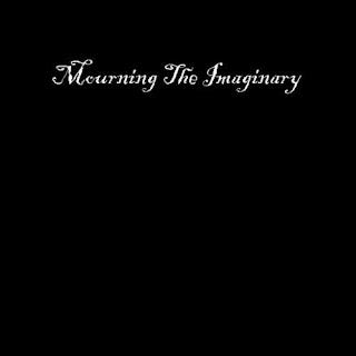 Mourning The Imaginary - Mourning The Imaginary [EP] (2008)
