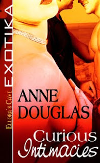 Guest Review: Curious Intimacies by Anne Douglas