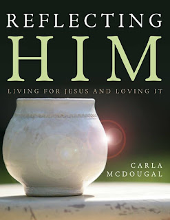 [Book Review] Reflecting Him by Carla McDougal