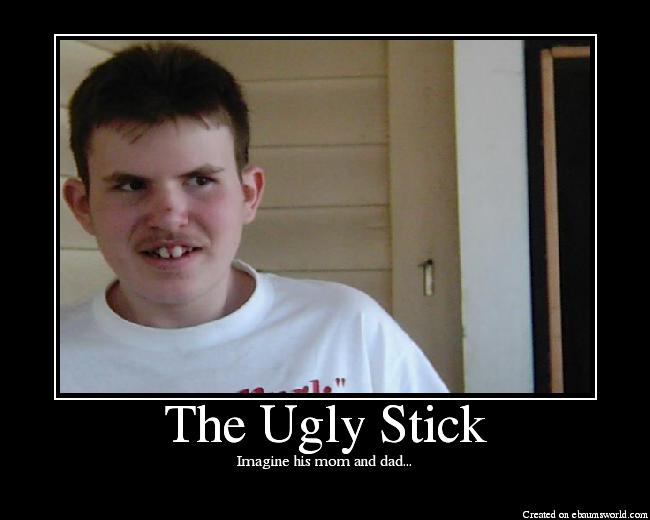 Ugly Stick 8