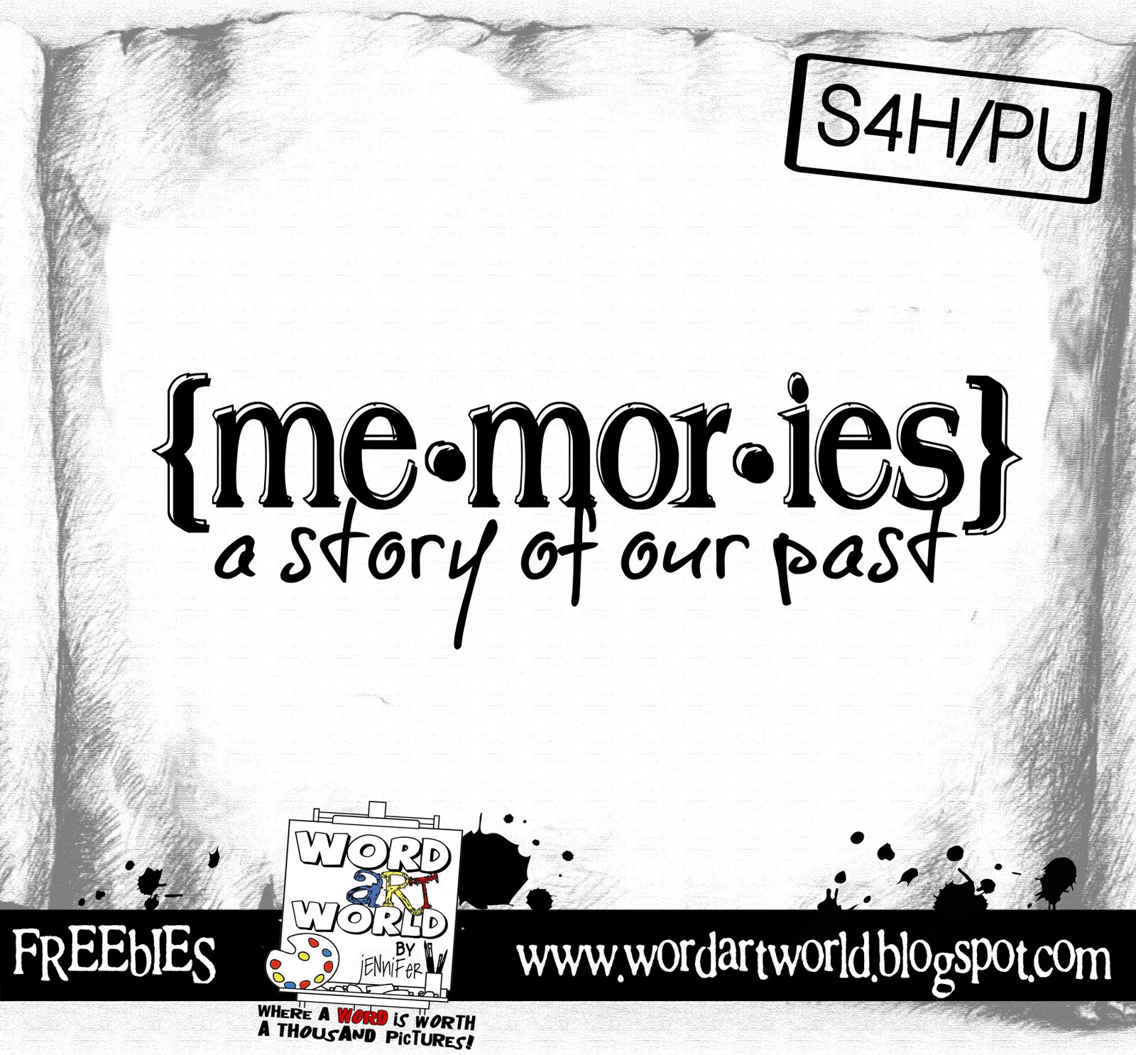 Word Art World: Memories: a Story of our Past