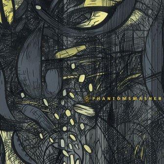 [PHANTOMSMASHER+CD+COVER.jpg]
