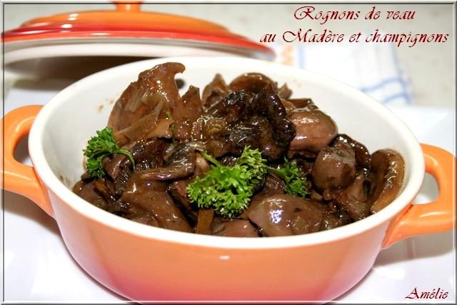 La table lorraine d 39 amelie rognons de veau au mad re et aux c pes - Recette de rognons de veau ...