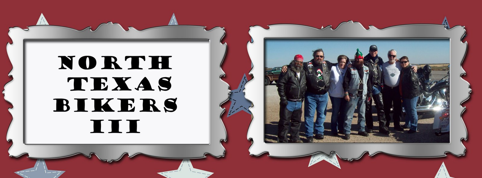 NORTH TEXAS BIKERS III