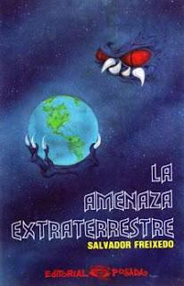 LA AMENAZA EXTRATERRESTRE SALVADOR FREIXEDO | maestroviejo