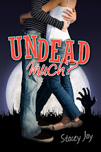 Undead Much? by Stacey Jay